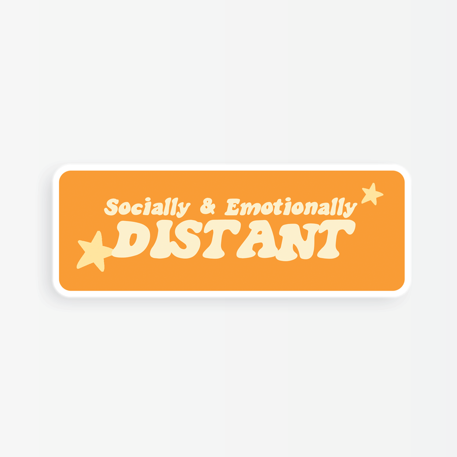 Socially & Emotionally Distant | Sticker
