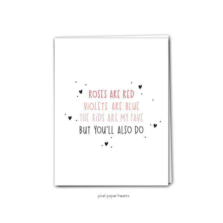 You'll Also Do - Greeting Card