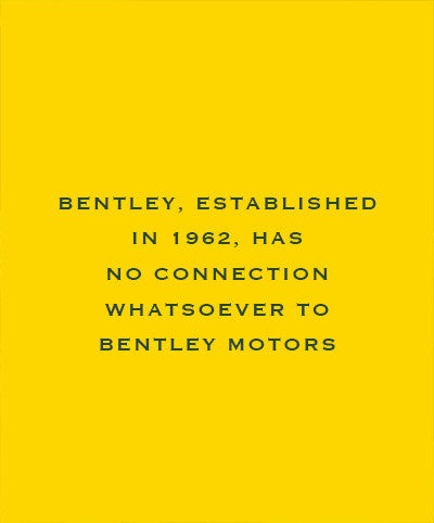 Bentley, Established in 1962, Has no connection whatsoever to Bentley Motors