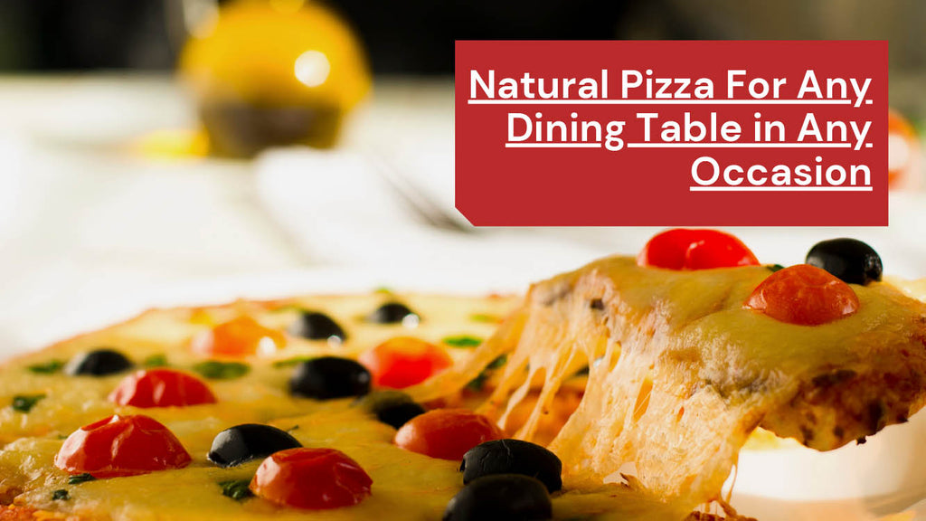 Best All Natural Pizza For Any Dining Table in Any Occasion - Pizza Bien