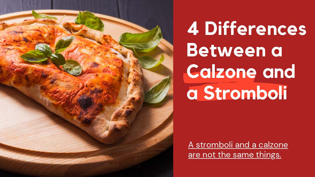 Differences Between a Calzone and a Stromboli - Pizza Bien