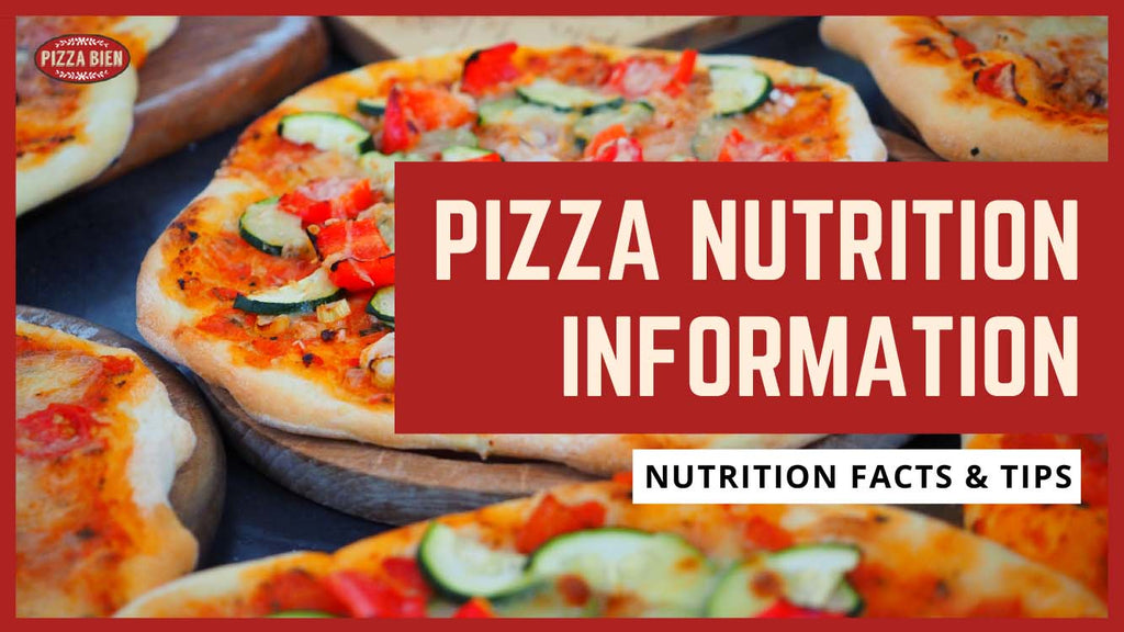 The Nutritional Value of Pizza from Pizza Bien is Simply Amazing - Pizza Bien