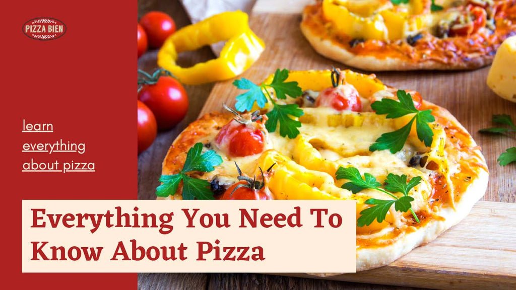 Things You Didn't Know About Pizza - Pizza Blogs Will Tell You - Pizza Bien