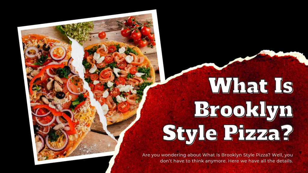 What Is Brooklyn Style Pizza, and Why Is It So Special - Pizza Bien