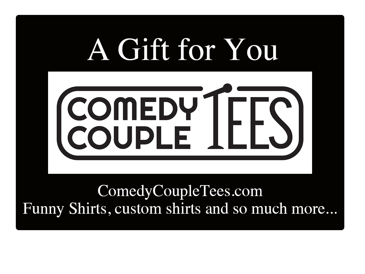 Comedy Couple Tees Gift Card