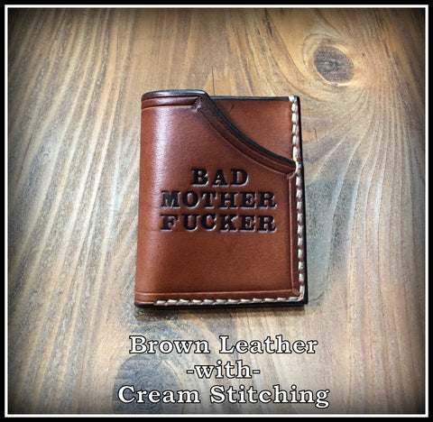Minimalist Front Pocket Wallet (Bad Mother F*cker) Brown Cowhide Leather