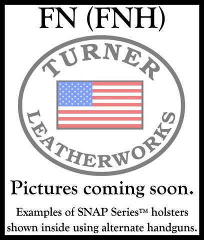 Turner Leatherworks SNAP Series™ Leather Holster FN (All Models)