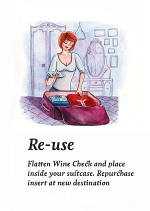 Re-use. Flatten Wine Check and place inside your suitcase. Repurchase insert at new destination