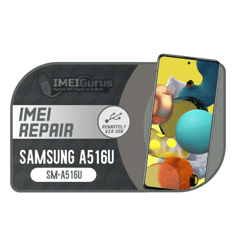 A51 A516U Samsung Instant Blacklisted Bad IMEI Repair