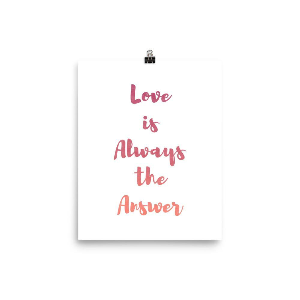 Love is Always the Answer Watercolor Quote Pink and Orange Wall Art Print-Art Print-Lena Cox Studio