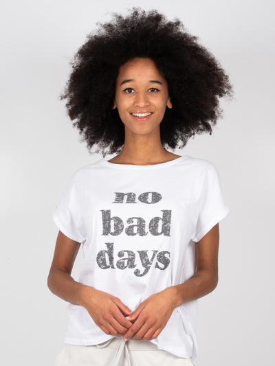 No Bad Days T-Shirt White (6162760597695)