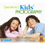 Secrets to Kids' Photography (Download)