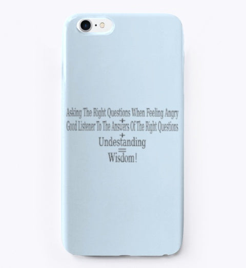 iPhone Case Unique Wisdom Expression Design For You