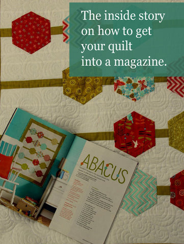 The inside story on how to get your quilt published in a magazine