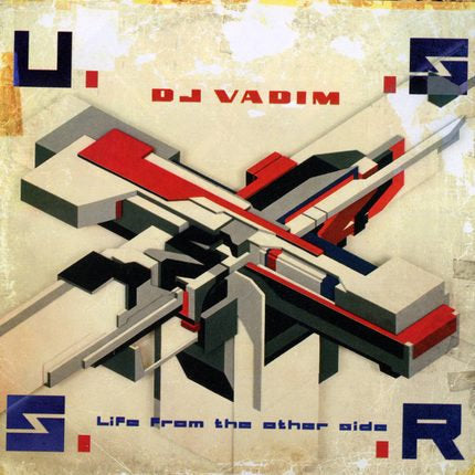 DJ Vadim - U.S.S.R Life From The Other Side