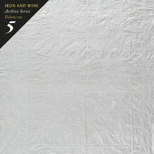 Load image into Gallery viewer, Iron & Wine - Archive Series Volume No. 5: Tallahassee Recordings