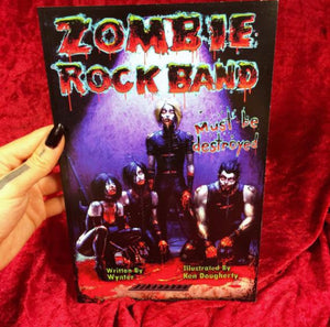 Zombie Rock Band Must Be Destroyed
