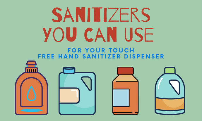 Sanitizers You Can Use For Your Touch Free Hand Sanitizer Dispenser