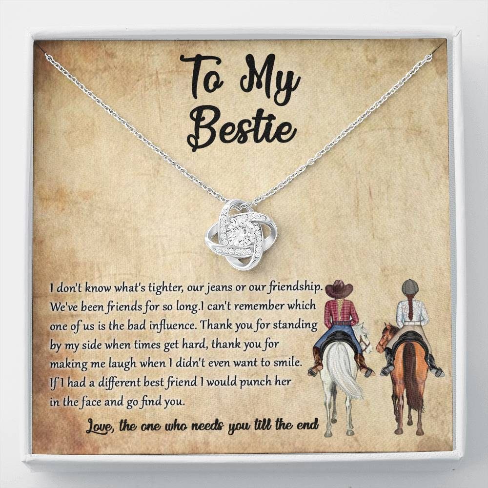 To my Bestie - Thank you for standing by my side - Love Knot Necklace