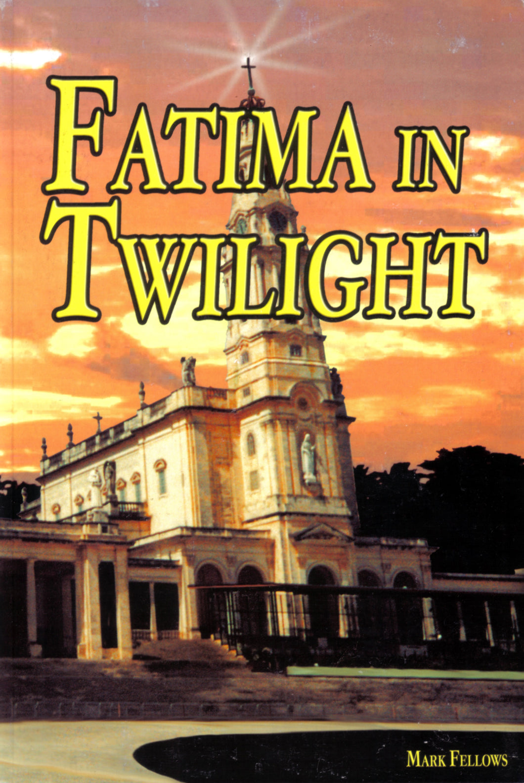 Fatima in Twilight