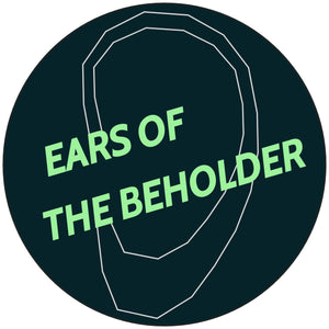 Ears of the Beholder