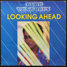 Load image into Gallery viewer, Blue Ventures ‎– Looking Ahead (LP)