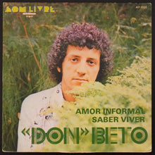 "Load image into Gallery viewer, Don Beto ‎– Amor Informal / Saber Viver (7"")"