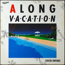 Load image into Gallery viewer, Eiichi Ohtaki - A Long Vacation (LP)
