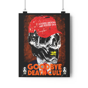 Goodbye Deathcult Art Print