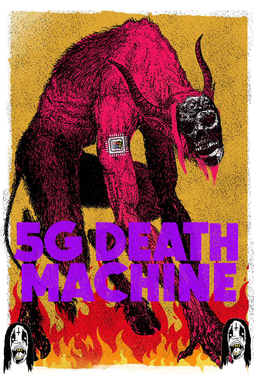 5G DEATH MACHINE Print
