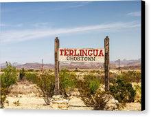 Load image into Gallery viewer, Terlingua Ghost Town Sign - Canvas Print