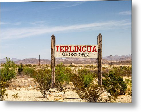 Terlingua Ghost Town Sign - Metal Print