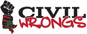Civil Wrongs