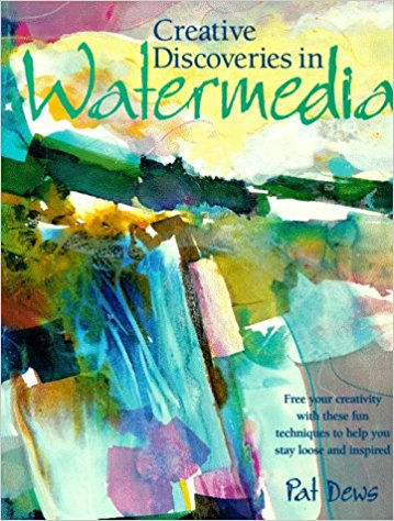Creative Studies In Water Media by Pat Dews