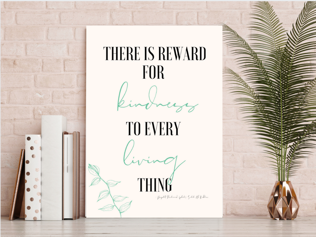 There is Reward for Kindness to Every Living Thing Digital Print Download