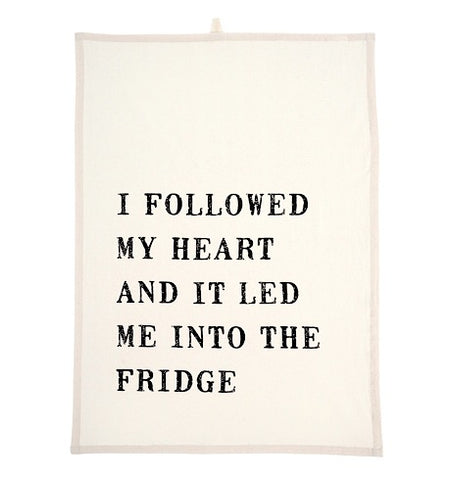 I Followed My Heart Tea Towels