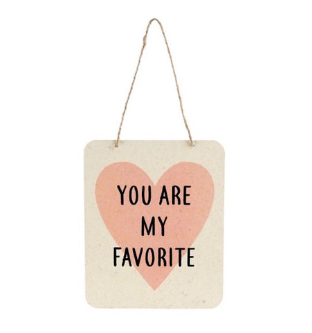 You Are My Favourite Sign