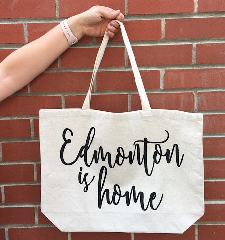 Edmonton Is Home Tote
