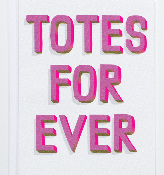 Totes For Ever