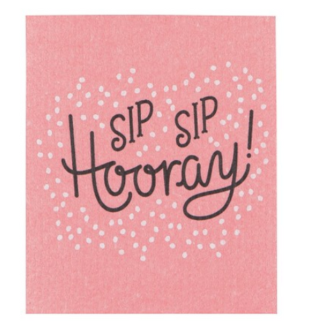 Sip Sip Hooray Swedish Dishcloth