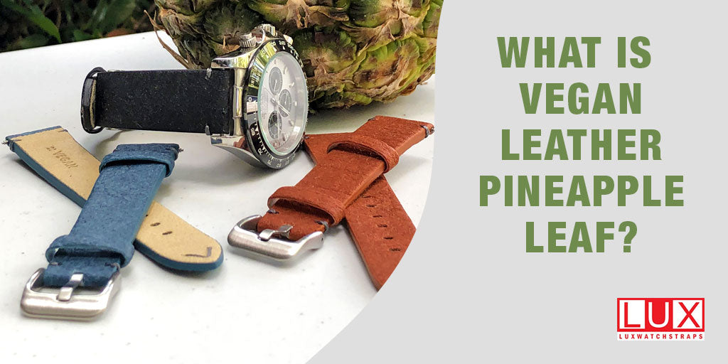 What is Vegan Leather Pineapple Leaf?