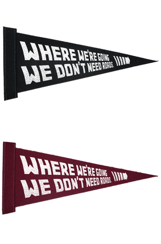 WHERE WE'RE GOING Pennant