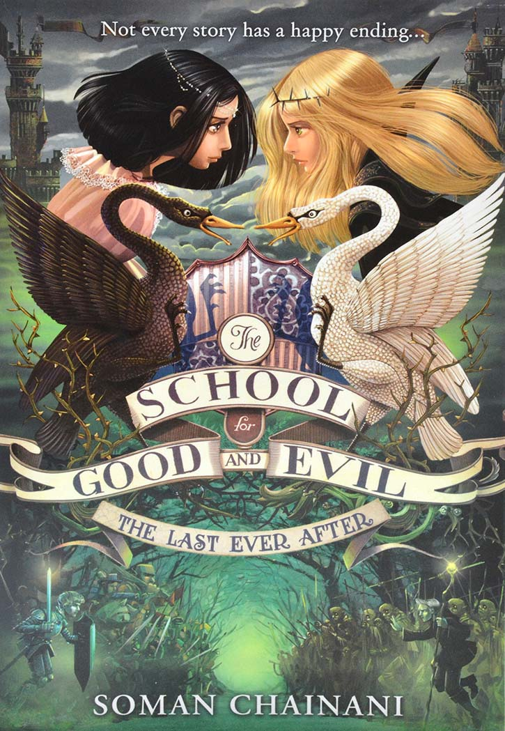 The School For Good And Evil :  The Last Ever After