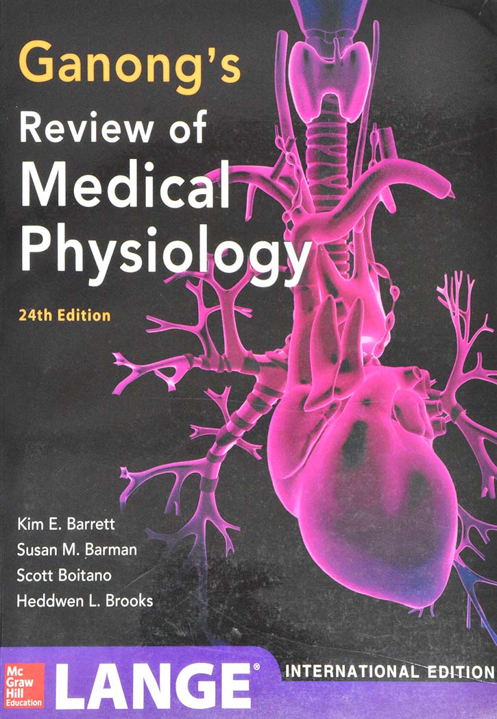 GANONGS REVIEW OF MEDICAL PHYSIOLOGY 24TH EDITION