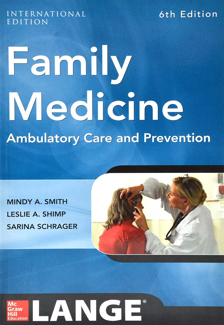FAMILY MEDICINE AMBULATORY CARE AND PREVENTION - 6THEDITION