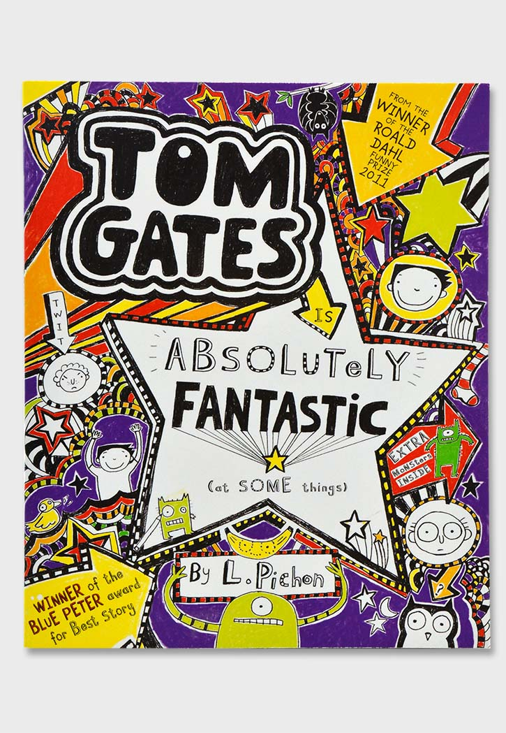 Tom Gates Book 5 : Absolutely Fantastic
