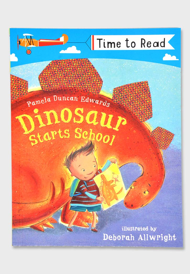 TIME TO READ : DINOSAUR STARTS SCHOOL