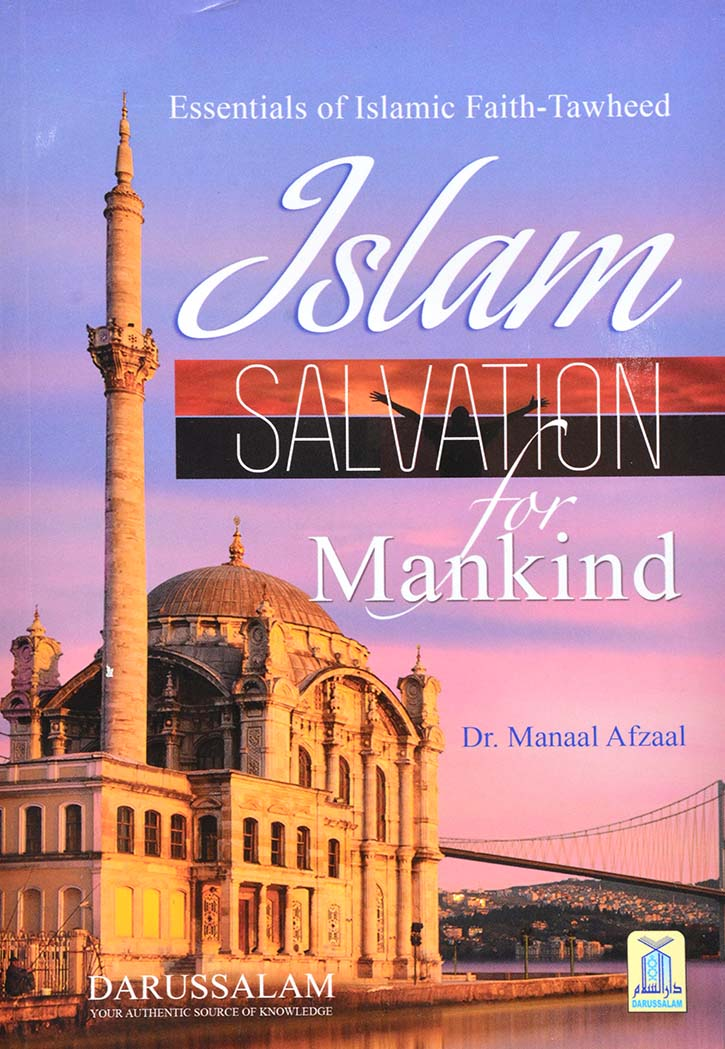 Islam Salvation For Mankind