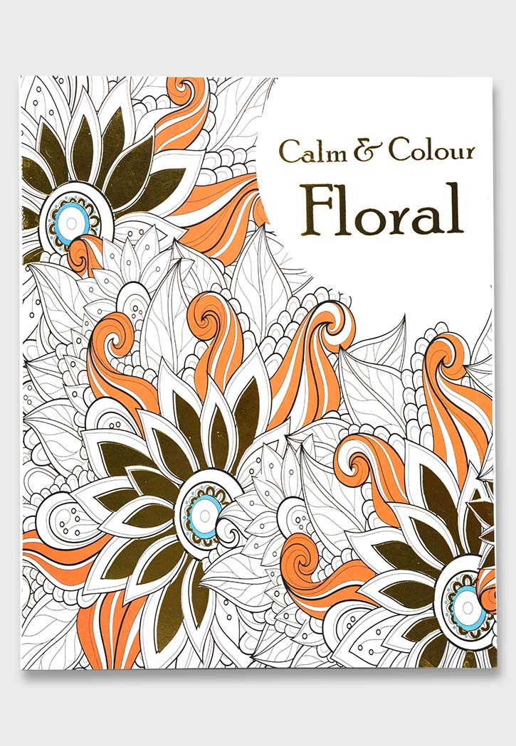 Calm & Colour - Floral Coloring Book