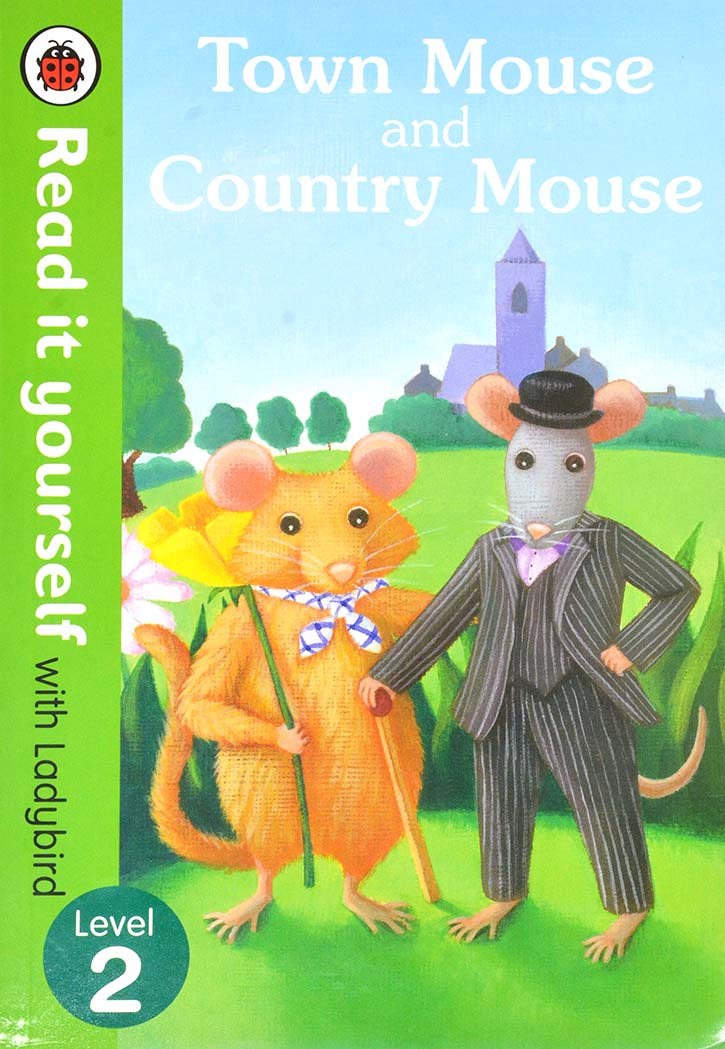 LADYBIRD TALES-TOWN MOUSE AND COUNTRY MOUSE LEVEL 2